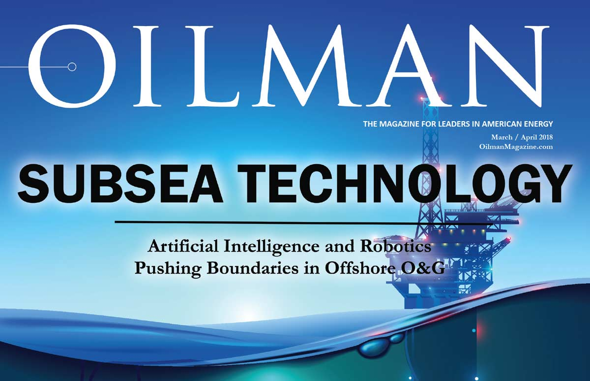 OILMAN March & April 2018 – Growing Cyber Threats to Oil & Gas Facilities
