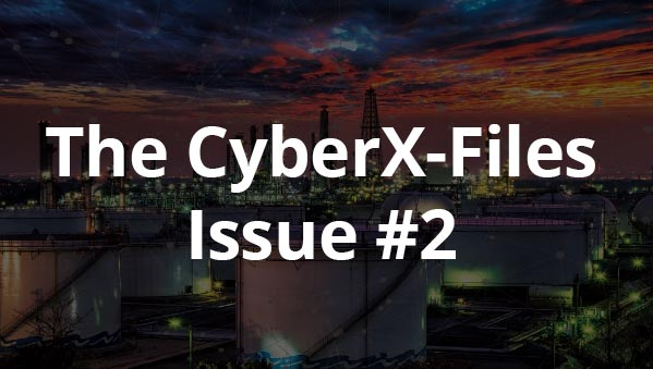 The CyberX-Files – Issue #2