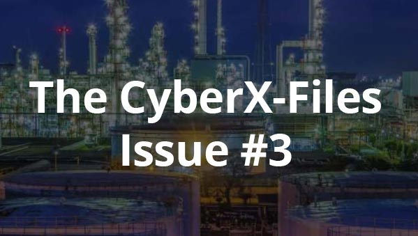 The CyberX-Files – Issue #3