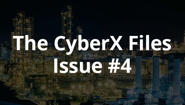The CyberX-Files – Issue #4